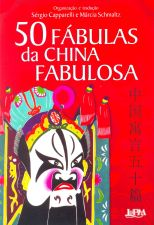 50 FÁBULAS DA CHINA FABULOSA (BILÍNGUE)