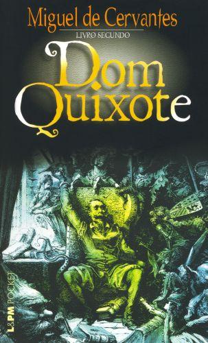 Saiba mais sobre o livro<br>DOM QUIXOTE – LIVRO SEGUNDO