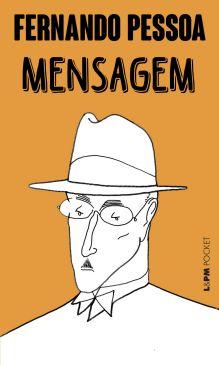 MENSAGEM - Fernando Pessoa, Organização, introdução e notas de ...