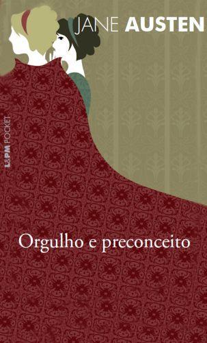 Saiba mais sobre o livro<br>ORGULHO E PRECONCEITO