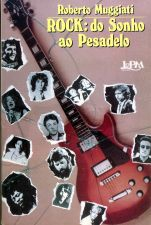 ROCK: DO SONHO AO PESADELO