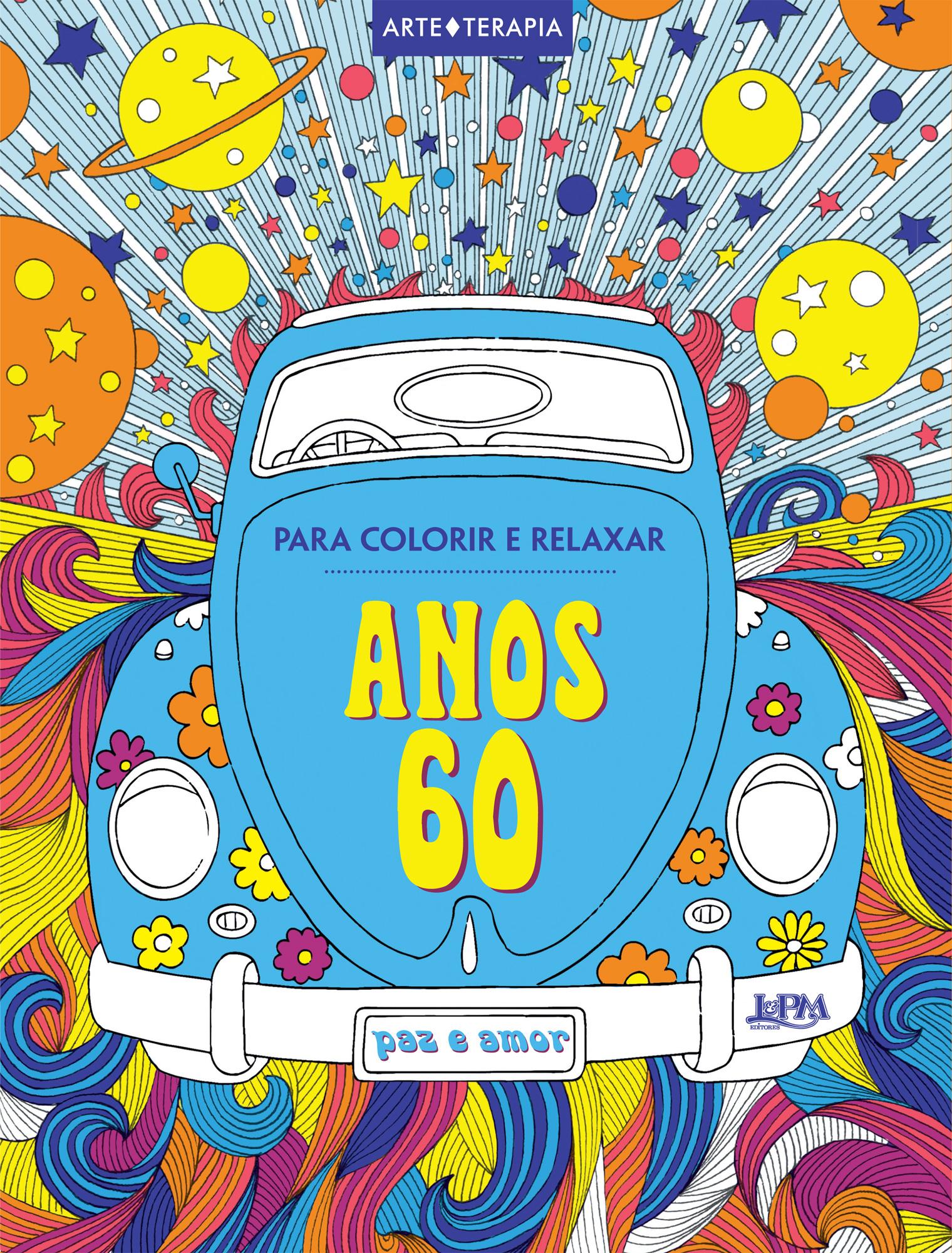 anos 60 para colorir e relaxar l pm pocket a maior coleção de