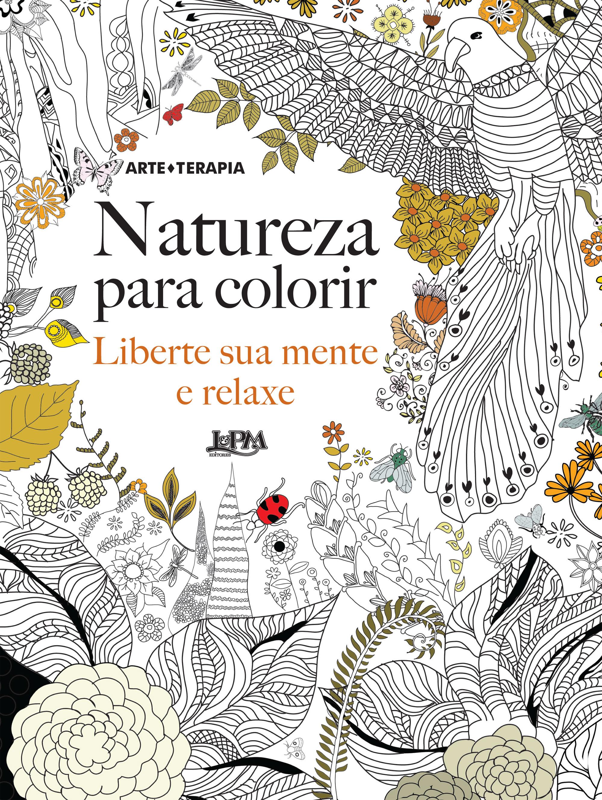 natureza para colorir liberte sua mente e relaxe christina rose